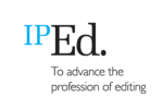 IPEd. To advance the profession of editing