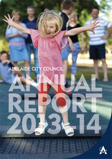 Publication Editing - Adelaide City Council Annual Report 2013-14