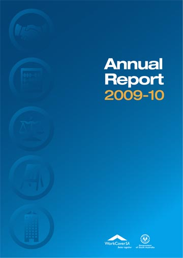 Publication Writing - WorkCoverSA Annual Report 2009-10